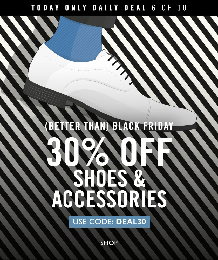 daily deal 6 - 30% off shoes & acc