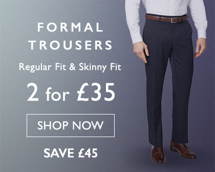 2 for £35 Formal Trs OPB