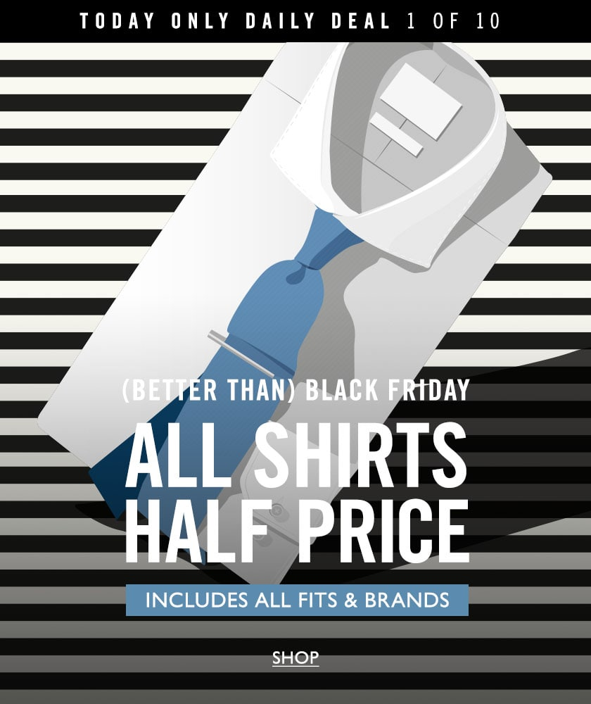 daily deal - half price shirts
